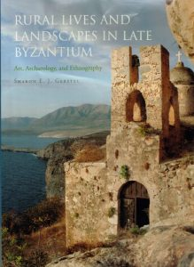 Sharon Gerstel Rural Lives and Landscapes in late Byzantium
