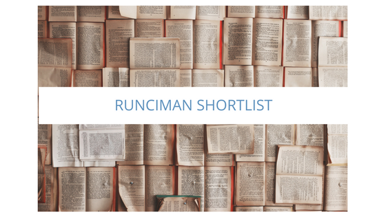 2017 RUNCIMAN BOOK PRIZE: SHORT LIST ANNOUNCED