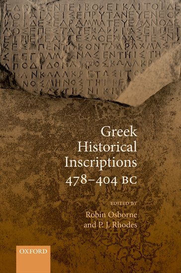 An excerpt from Robin Osborne and Peter Rhodes's entry, Greek Historical Inscriptions 478-404 BC