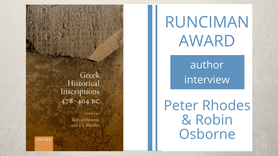 An interview with Peter Rhodes and Robin Osborne, authors of Greek Historical Inscriptions, 478-404 BC